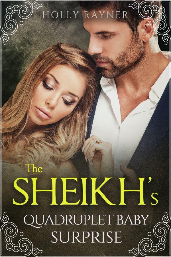 The Sheikh's Quadruplet Baby Surprise