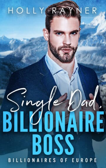 Single Dad, Billionaire Boss