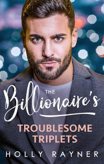 The Billionaire's Troublesome Triplets