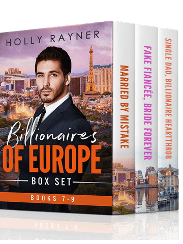 Billionaires of Europe Boxed Set: Books 7 – 9