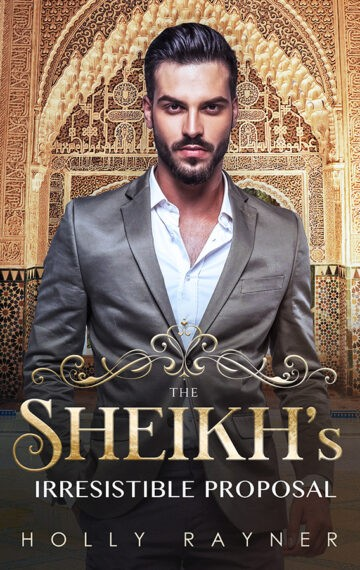 The Sheikh's Irresistible Proposal