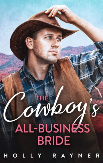 The Cowboy's All-Business Bride