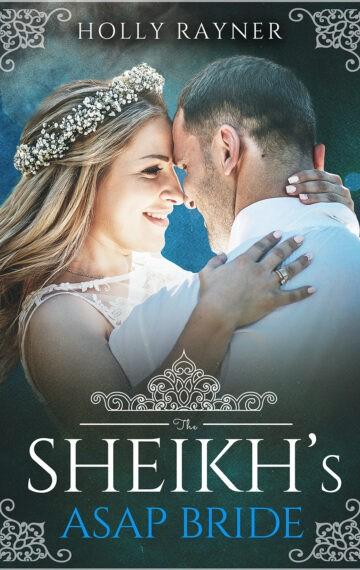 The Sheikh's ASAP Bride