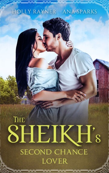 The Sheikh's Second Chance Lover