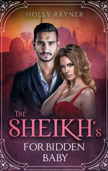 The Sheikh's Forbidden Baby