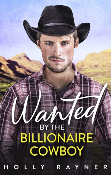 Wanted By The Billionaire Cowboy