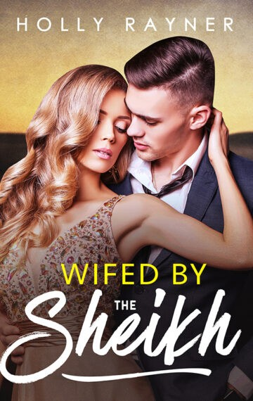 Wifed By The Sheikh
